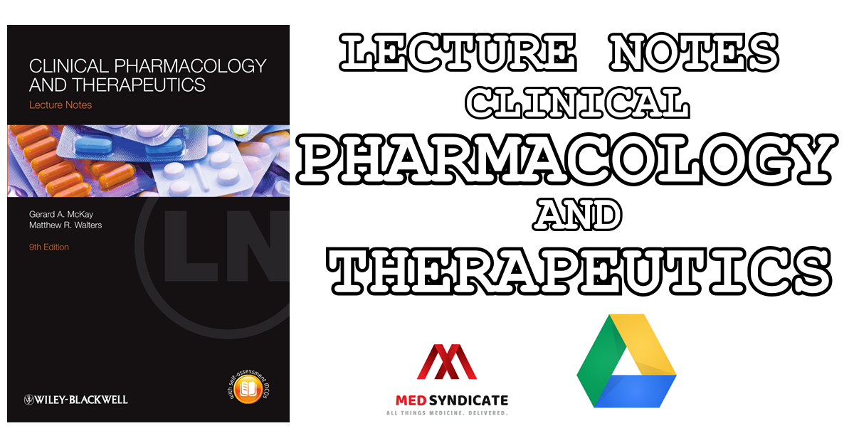 Lecture Notes: Clinical Pharmacology and Therapeutics (8th Edition