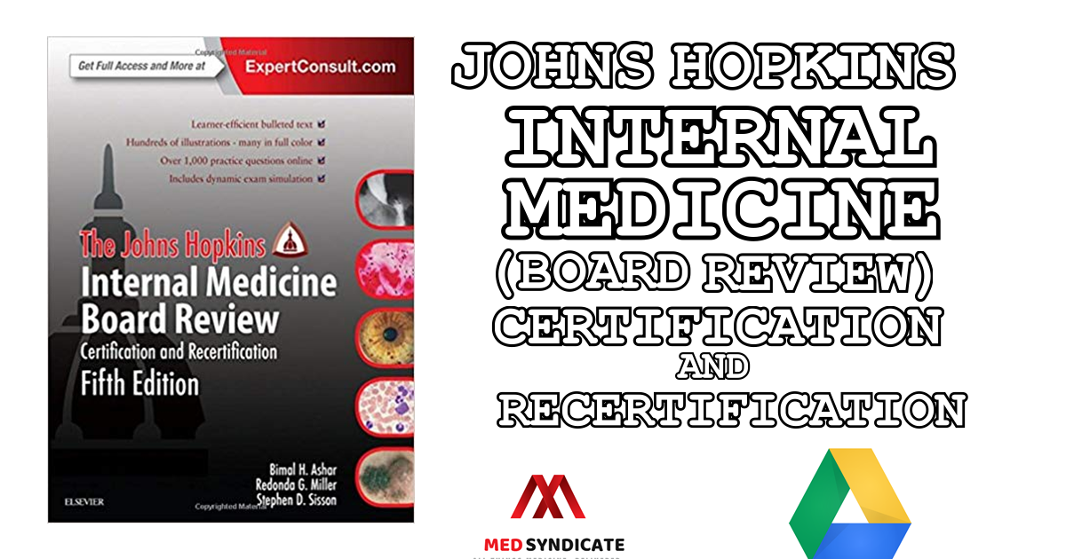 The Johns Hopkins Internal Medicine Board Review Certification And